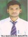 TEJ BHADUR MAURYA PU-046171404A